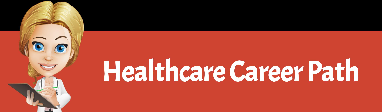 healthcare career path
