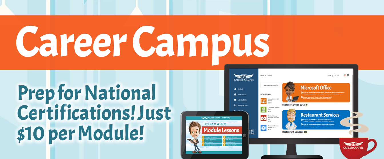 Career Campus! Prep for Real Certifications! Just $10 per Module!
